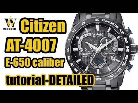 Citizen AT 4007 4008 4010 E650 - review & tutorial how to setup and use ALL the functions