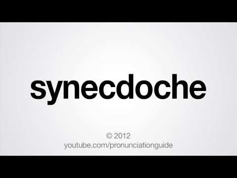 How to Pronounce Synecdoche