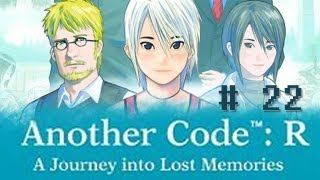 Another Code: R - A Journey into Lost Memories - Part 22 [Chapter 3 - I Want You to Know...]