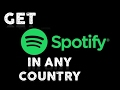 Spotify Is Not Available In Your Country Solved!!!!!!!!!!!!!!!!
