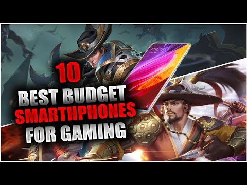 10 BEST BUDGET SMARTH PHONES FOR GAMING - MOBILE LEGENDS - A