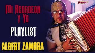 Albert Zamora - Mi Acordeon y Yo // Playlist Oficial