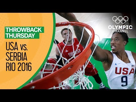 USA Vs Serbia - Basketball | Rio 2016 - Condensed Game | Throwback Thursday