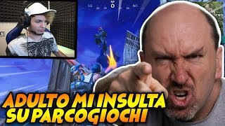 ADULTO MI INSULTA IN GAME E IO LO DISTRUGGO SU PARCOGIOCHI!! FORTNITE SCLERO
