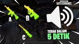 Cuma PRO PLAYER yang Bisa Menebak Suara Senjata ini Dalam Waktu 5 DETIK - PUBG MOBILE PART 1