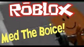ROBLOX Med Them Boice Fra Discord! #1