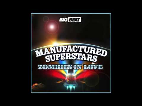 Manufactured Superstars - Zombies In Love (Garmiani Remix) (Official)