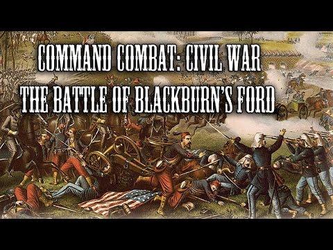 The Battle of Blackburn's Ford |