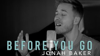 Before You Go - Lewis Capaldi (cover by Jonah Baker)