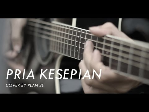 Plan Be - Pria Kesepian (Sheila On 7 Acoustic Cover)