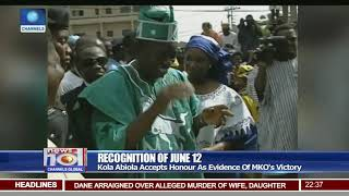 Kola Abiola Accepts Honour As Evidence Of MKO's Victory