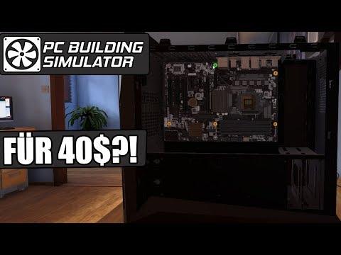 PC Building Simulator #21 - Für 40$?! -  PC- IT SIMULATION Deutsch