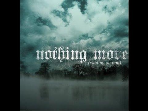 Nothing More - Waiting On Rain (LYRICS ON-SCREEN)