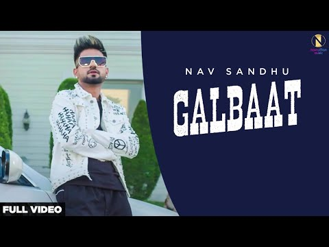 galbaat-(official-video)-nav-sandhu-|-latest-punjabi-songs-2020-|-himansh-verma-|-navrattan-music