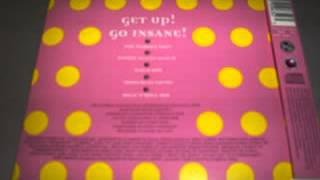 Play Get Up! Go Insane! (Fatboy Really Lost It mix)