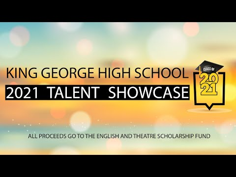 King George High School KGHS Talent Showcase 2021 Proceeds Benefit English & Theatre Scholarships