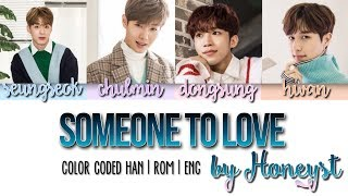 Han|rom|eng  Honeyst - Someone To Love Color Coded Lyrics