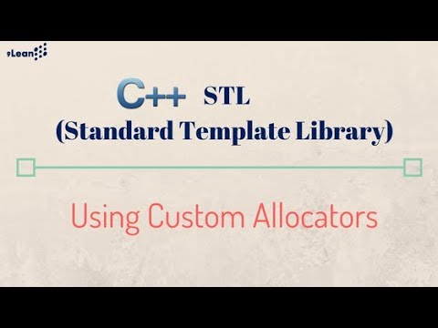 Stl Custom Allocators For C Standard Template Library Youtube