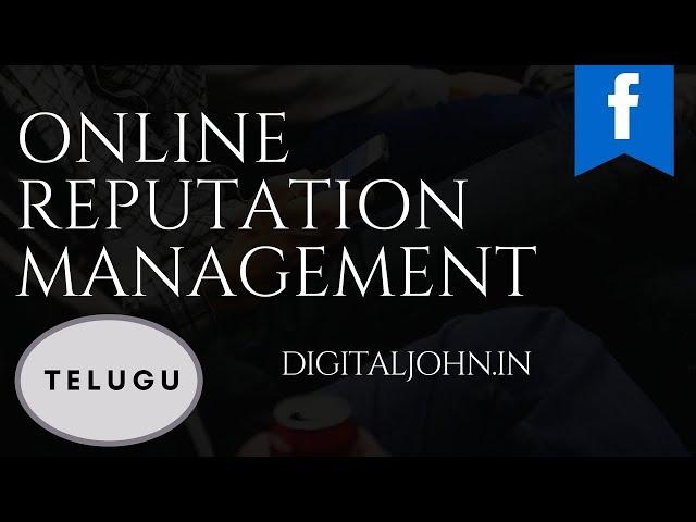 What is Online Reputation Management in Telugu||Digital Badi