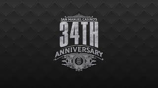 San Manuel Casino's 34th Anniversary