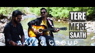 Tere Mere Saath - Lucky Ali | Cover Song | AAVEG GROUP
