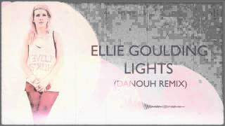 Ellie Goulding - Lights (Danouh Remix) FREE DOWNLOAD