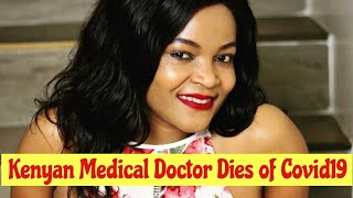 Kenya Loses A Medical Doctor To Covid19 | Doctor Adisa Doreen Lugaliki