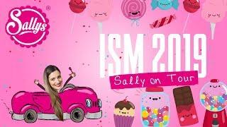 Neuigkeiten und Innovationen / Sally on Tour / ISM 2019