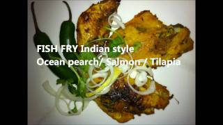Fish Fry Indian Style (ocean Pearch Or Salmon Or Tilapia Or Tuna)
