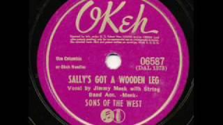 Sons of the West, Sallys Got A Wooden Leg
