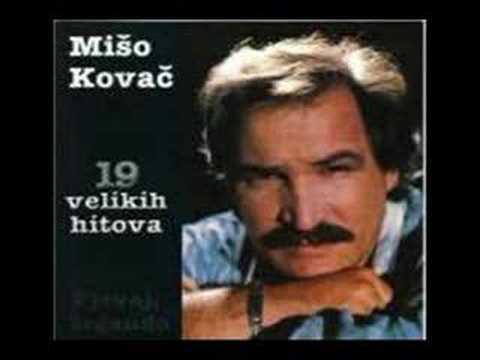 Mate Mišo Kovač - Ti si pjesma moje duše