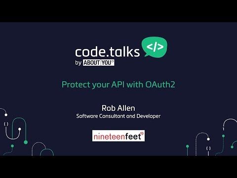 code.talks 2017 - Protect your API with OAuth2 (Rob Allen)
