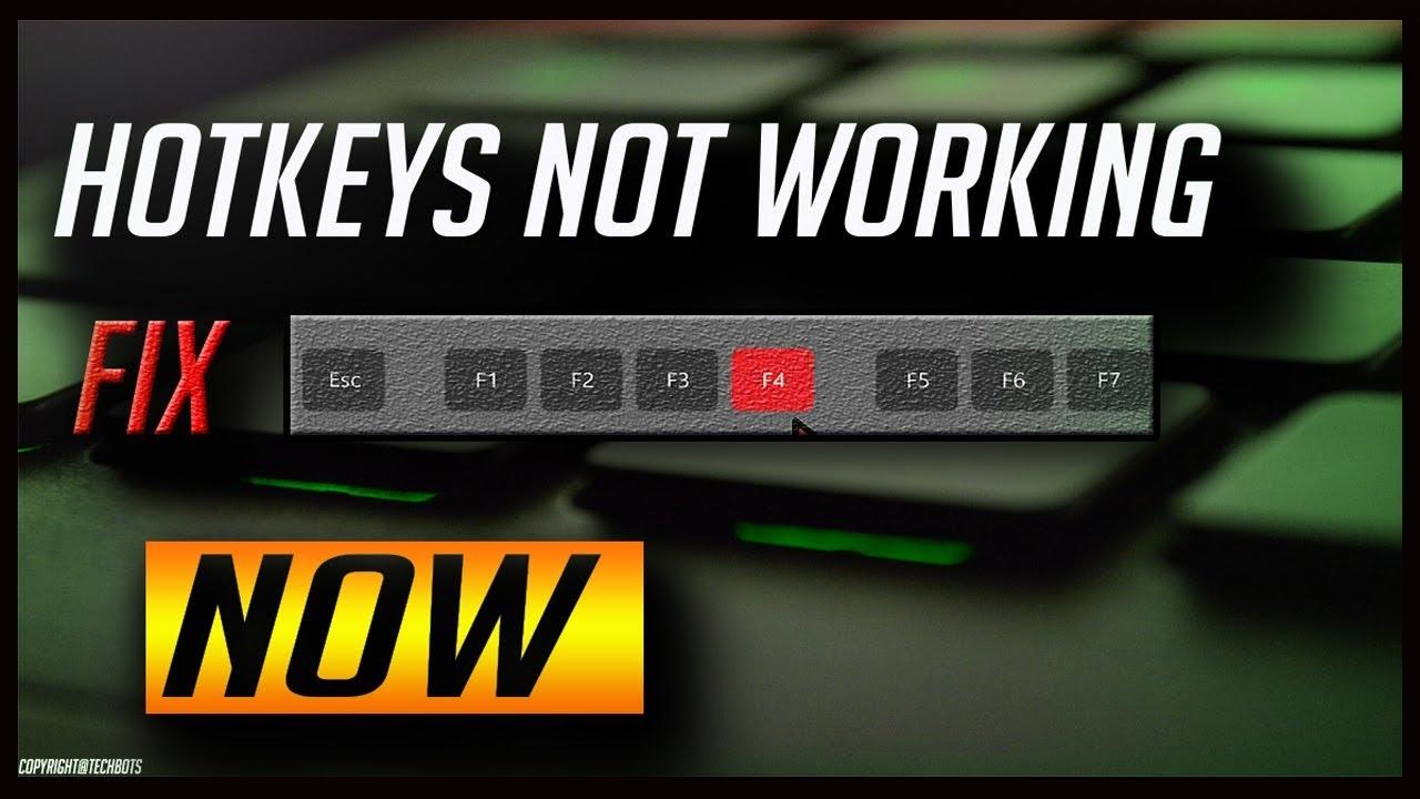 Hotkeys not working, fix now (F1,F2/F10,F12)