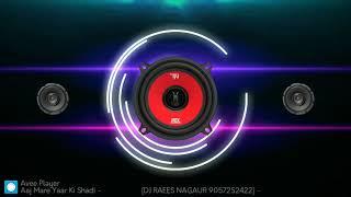 Aaj Mere Yaar Ki Shaadi ! Dj Remix ! Sumit GoSwami  New Haryanvi Dj Songs ! आज मेरे यार की शादी