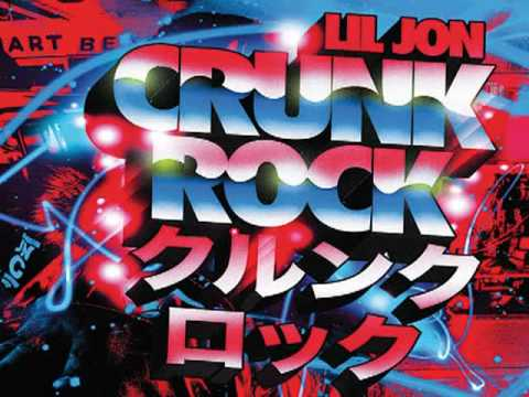 Crunk Rock (Intro) - Lil Jon