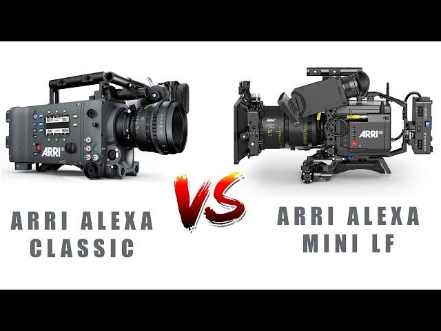 Old Arri Alexa Classic vs New Alexa Mini LF