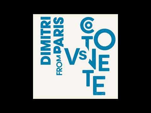 Cotonete, Dimitri From Paris - Parribean Disco