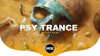 PSY TRANCE ● Middle D & Condees - Desert Sand