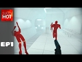 Superhot EP1 How About NO!|1080p60|