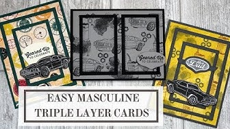 Masculine Triple Layer Cards (The Easy Way)