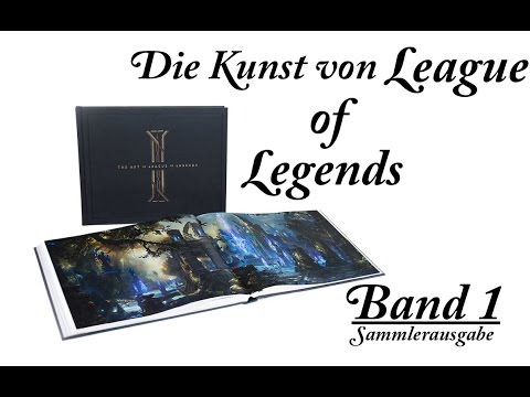 Die Kunst von League of Legends | Band 1 - Nr. 312 Unboxing