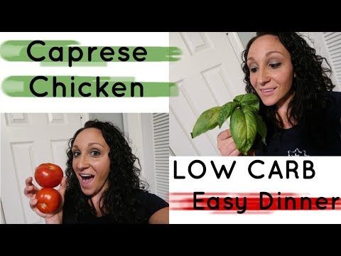 Caprese Chicken | LOW CARB | Easy Dinner
