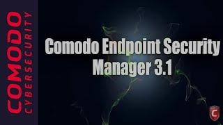 Endpoint Security Manager V 3.1 |  About Comodo Endpoint Manager
