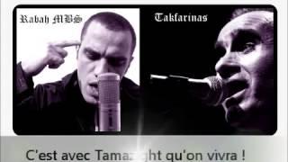 RAP KABYLE - Takfarinas & Rabah MBS : Imazighen