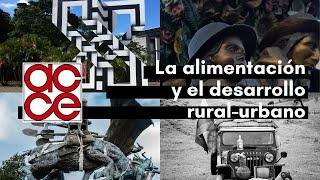 La alimentación y el desarrollo rural-urbano. Eje cafetero y Antioquia (5)
