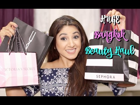 Huge Bangkok Makeup Haul! | Aashna Shroff