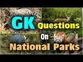 National Parks in India State Wise Important Bits for All Competitive Exams
