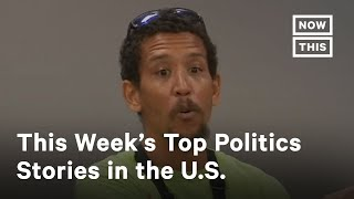 Top 5 Most Maddening Stories in Politics: June 27-July 2, 2020 | NowThis