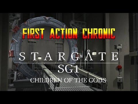 First Action Chronic - Stargate SG1 Children of the Gods poster