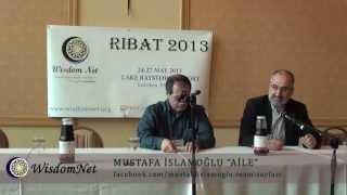 Aile - Mustafa İslamoğlu / WisdomNet Amerika Ribatı (2013)